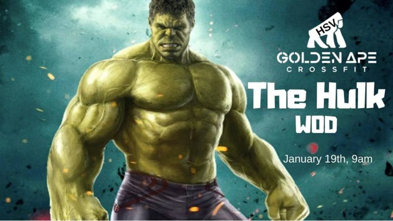 Jan 19 The Hulk WOD